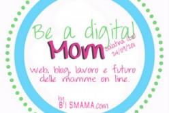 Be a digital… mom!