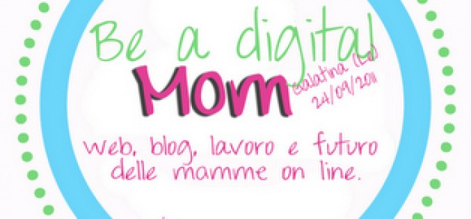 Be a digital… mom!