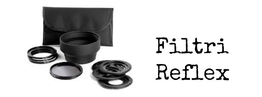 blogger indispensabili filtri reflex