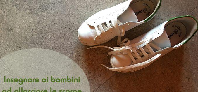 Allacciare le scarpe: come insegnarlo ai bambini