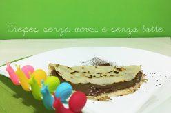 Crepes senza uova: ricetta light e per intolleranti o vegani