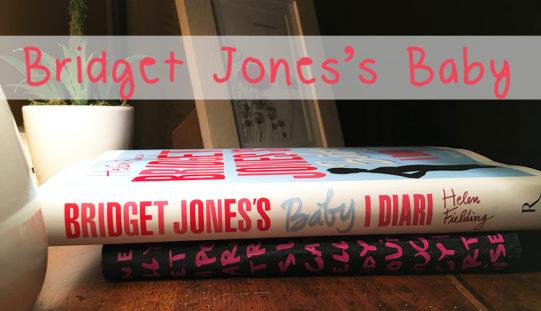Bridget Jones's baby: il libro del quarto capitolo