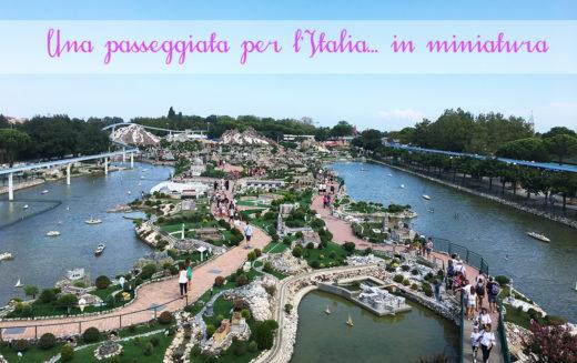 Italia in Miniatura: una giornata da giganti insieme ai bambini